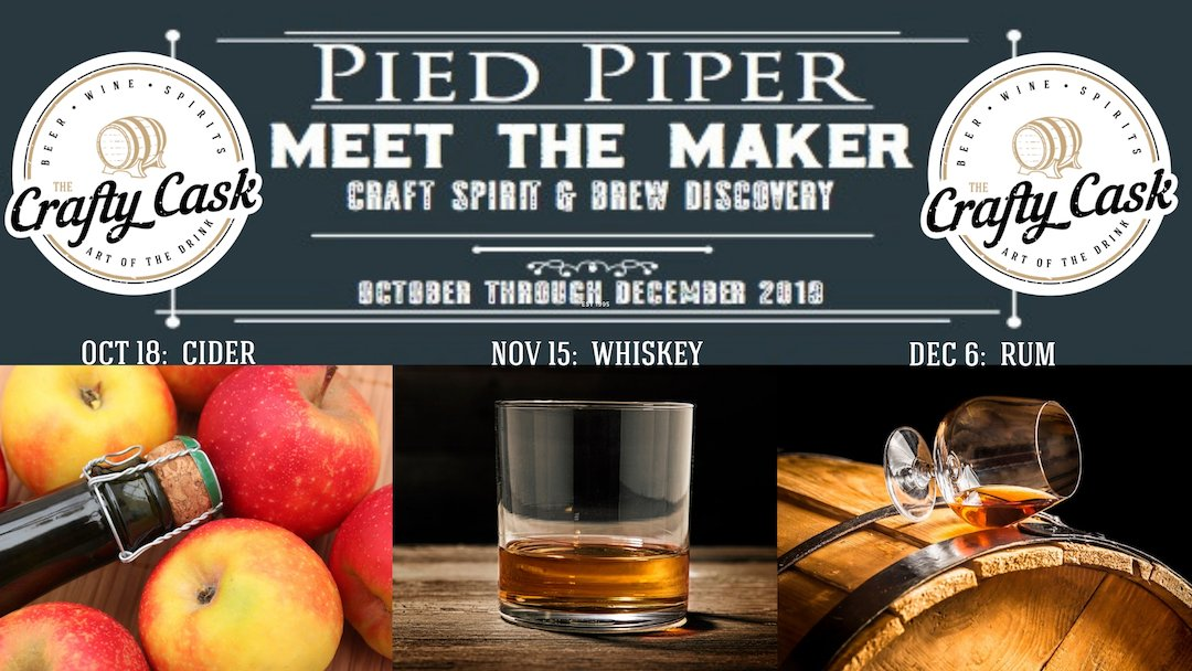 Poster for Meet The Maker: Oct 18 Cider, Nov 15 Whiskey, Dec 6 Rum