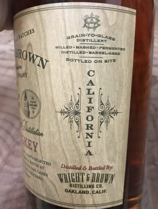 Side label of Wright & Brown - California made