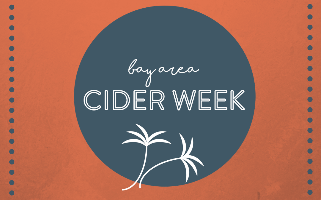 Upcoming Bay Area Events for Cider Lovers