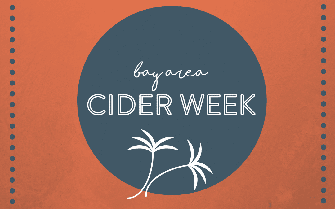 Bay Area Events for Cider Week