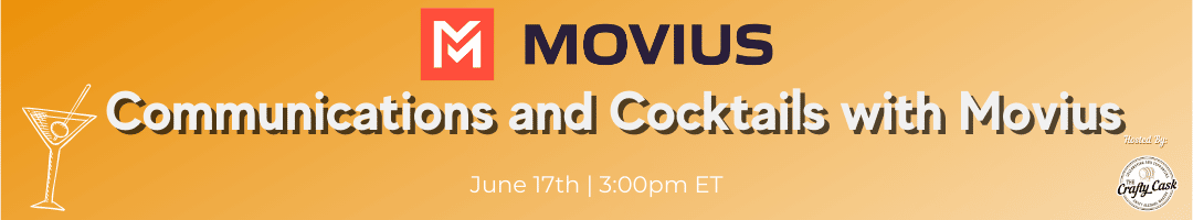 Communications and Cocktails with Movius