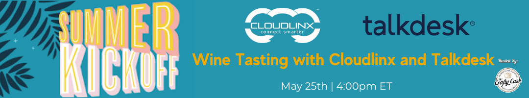 Summer Kickoff Wine Tasting with Cloudlinx and Talkdesk