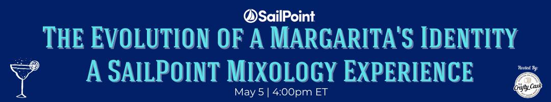 SailPoint Virtual Mixology Class