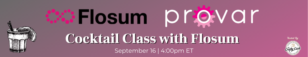Cocktail Class with Flosum and Provar
